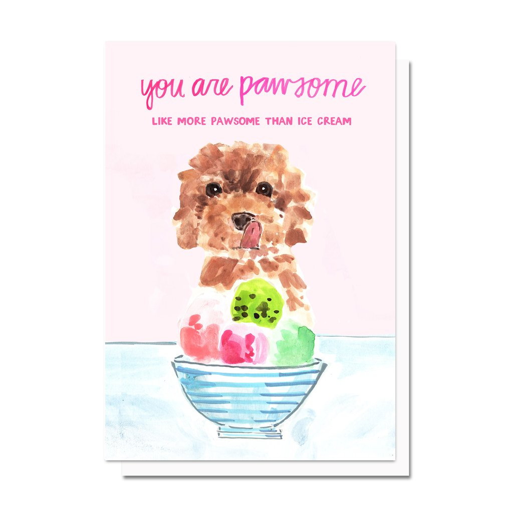 More Pawsome Than Ice Cream Card