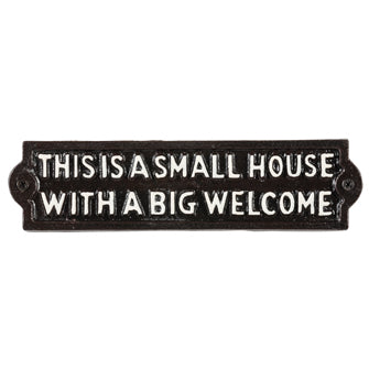 Small House Cast Iron Sign