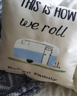 This is how we roll camper pillow