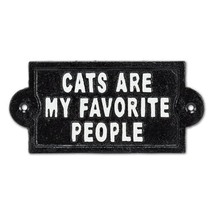 Cats are My Favourite People Cast Iron Sign