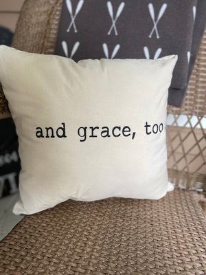 Grace, Too Pillow