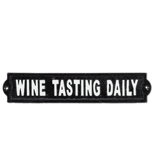 Wine Tasting Daily Cast Iron Sign