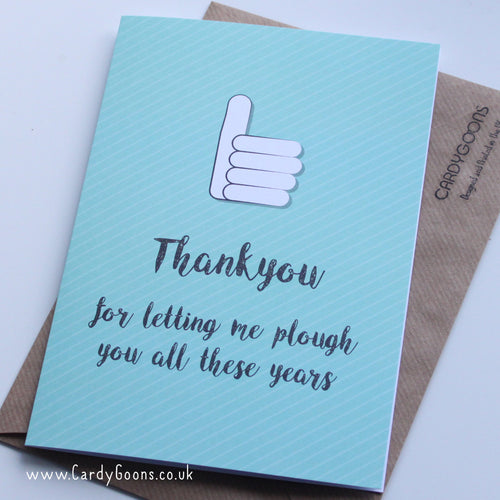 Thank you for letting me plough you | Greetings Card | CardyGoons