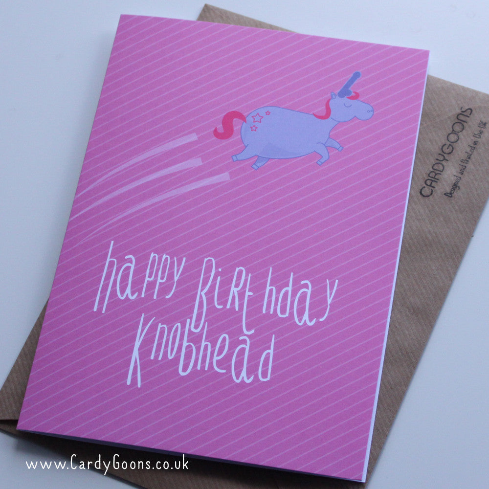 Happy Birthday Knobhead | Greetings Card | CardyGoons