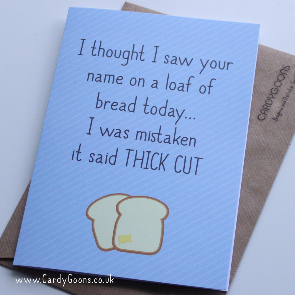 Thick cut | Greetings Card | CardyGoons