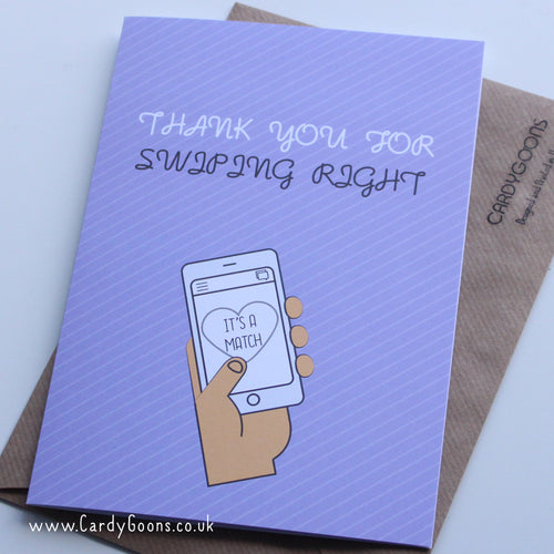 Thank you for swiping right | Greetings Card | CardyGoons