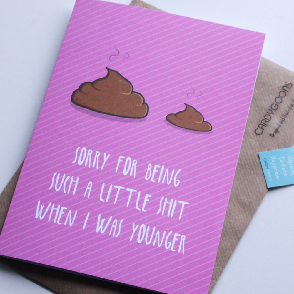 Sorry being such a little shit | Greetings Card | CardyGoons