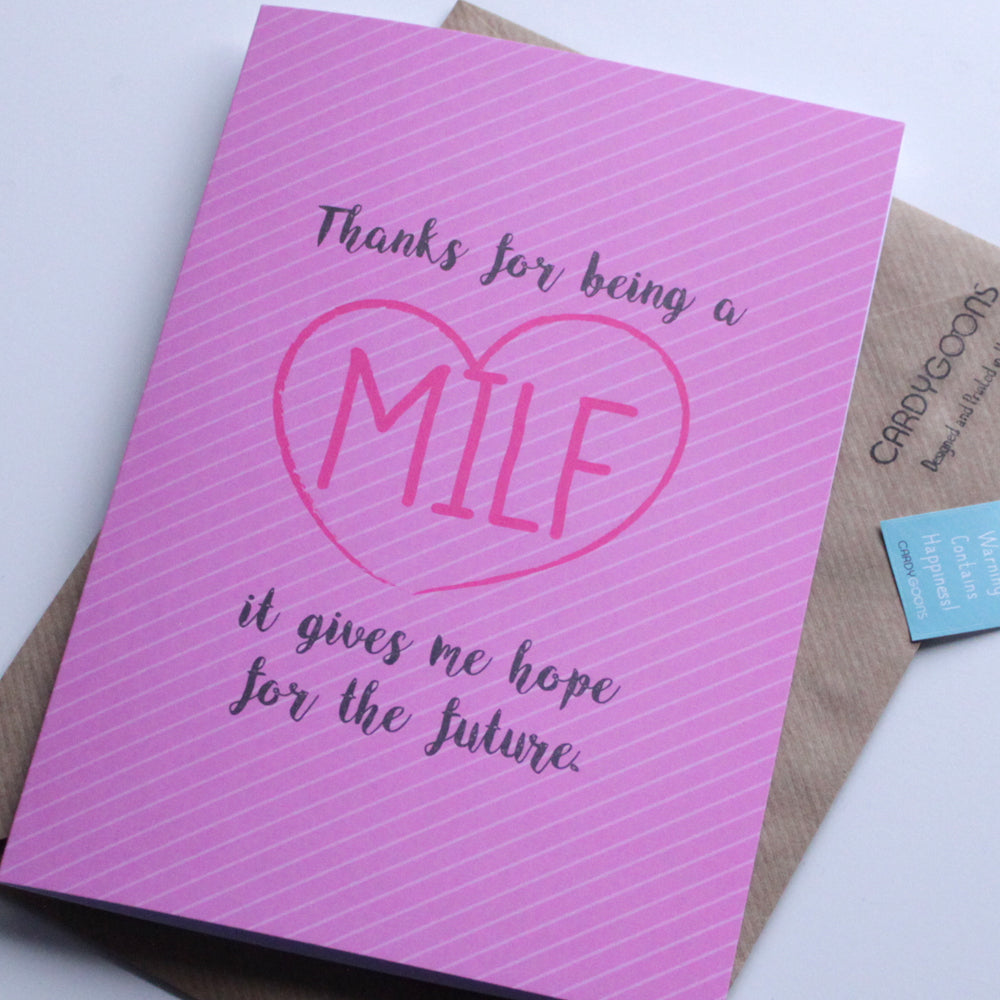 Thanks for being a MILF | Greetings Card | CardyGoons