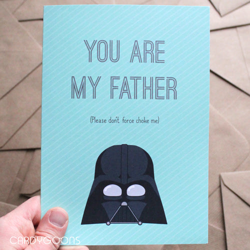 You are my Father - Darth Vader | Greetings Card | CardyGoons