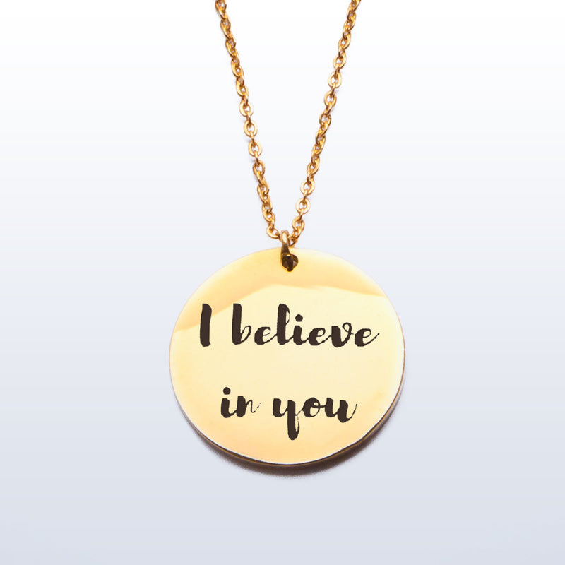 'I believe in you' Stainless Steel Pendant