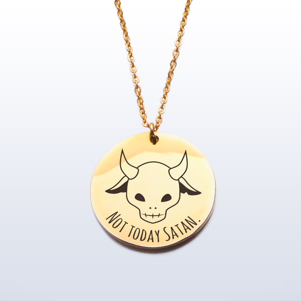 Not today Satan - Stainless Steel Pendant