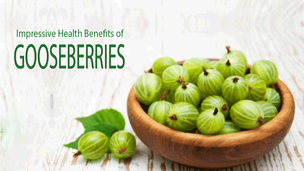 Impressive Health Benefits of Gooseberries