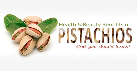 Health & Beauty Benefits of Pistachios
