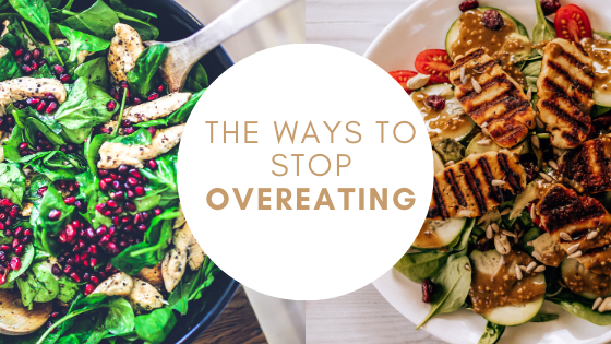The Ways to Stop Overeating