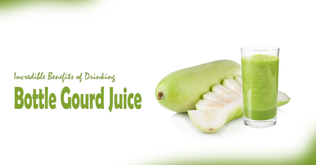 Incredible Benefits of Drinking Bottle Gourd Juice
