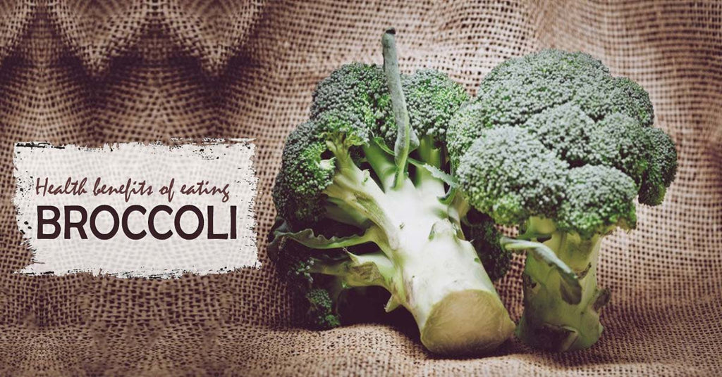 Health benefits of eating Broccoli