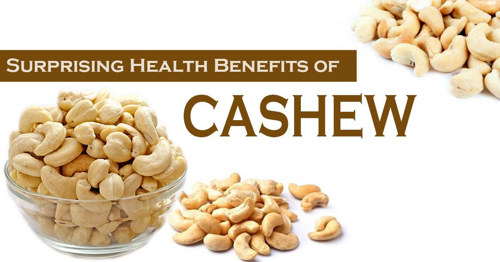 Surprising Health Benefits of Cashew