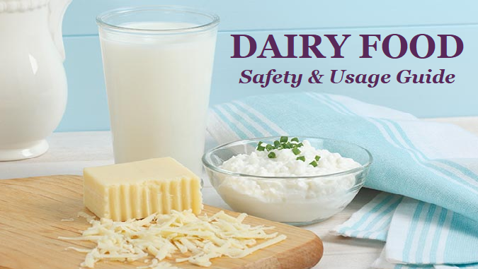 Dairy Foods- Safety & Usage Guide