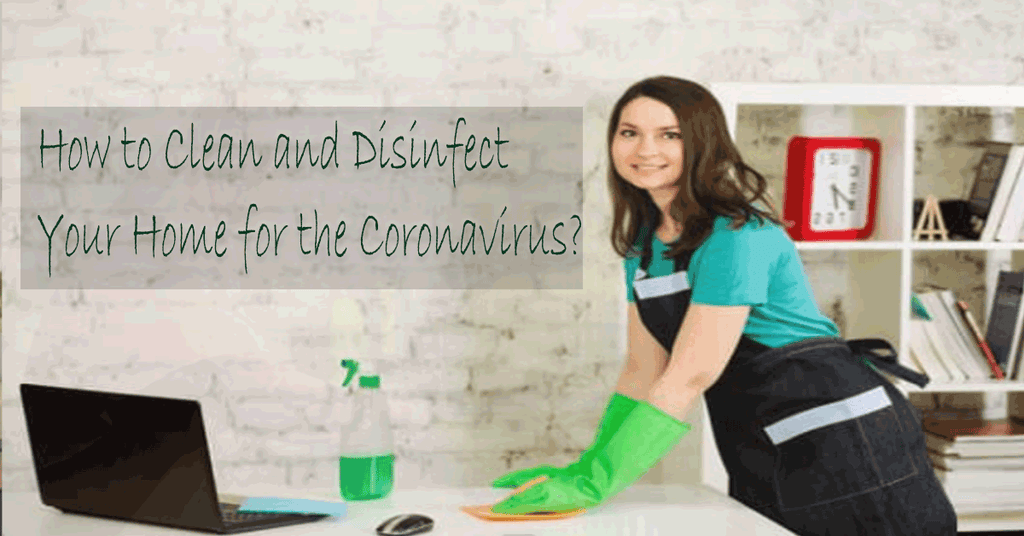 How to Clean and Disinfect Your Home for the Coronavirus