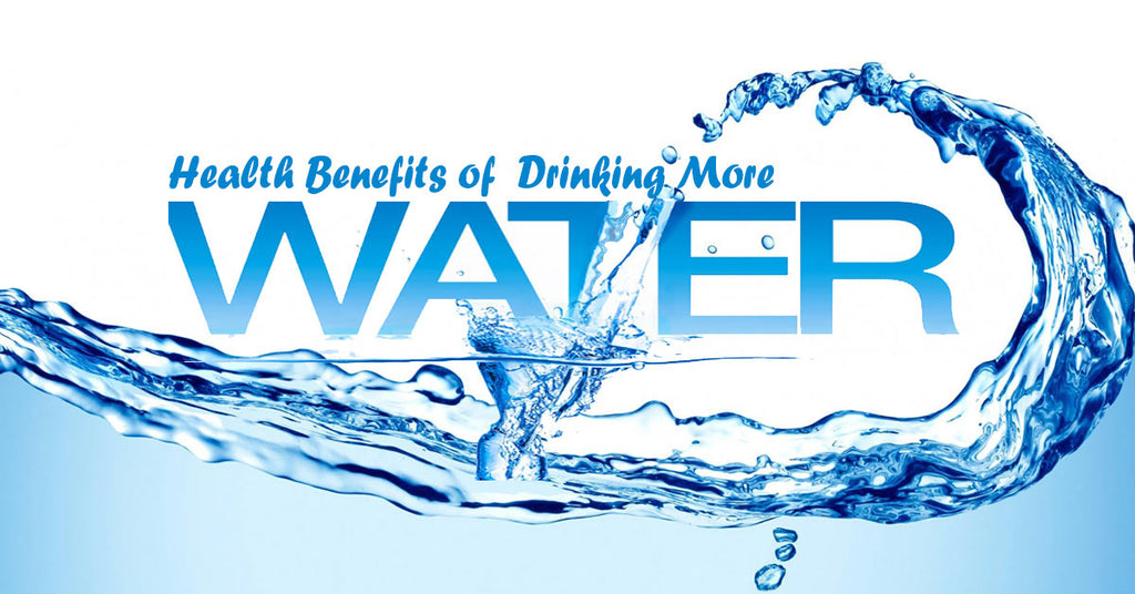 Health Benefits of Drinking More Water