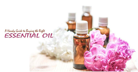 Guide to Buying the Right Essential Oil