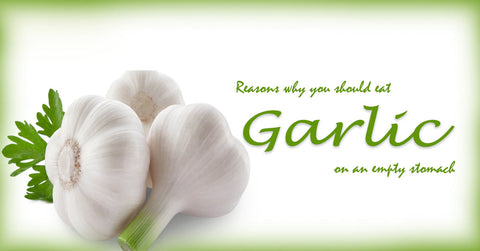 Reasons Why You Should Eat Garlic