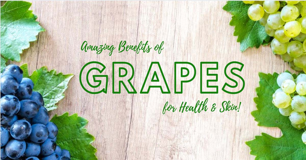Amazing Benefits of Grapes for Health and Skin