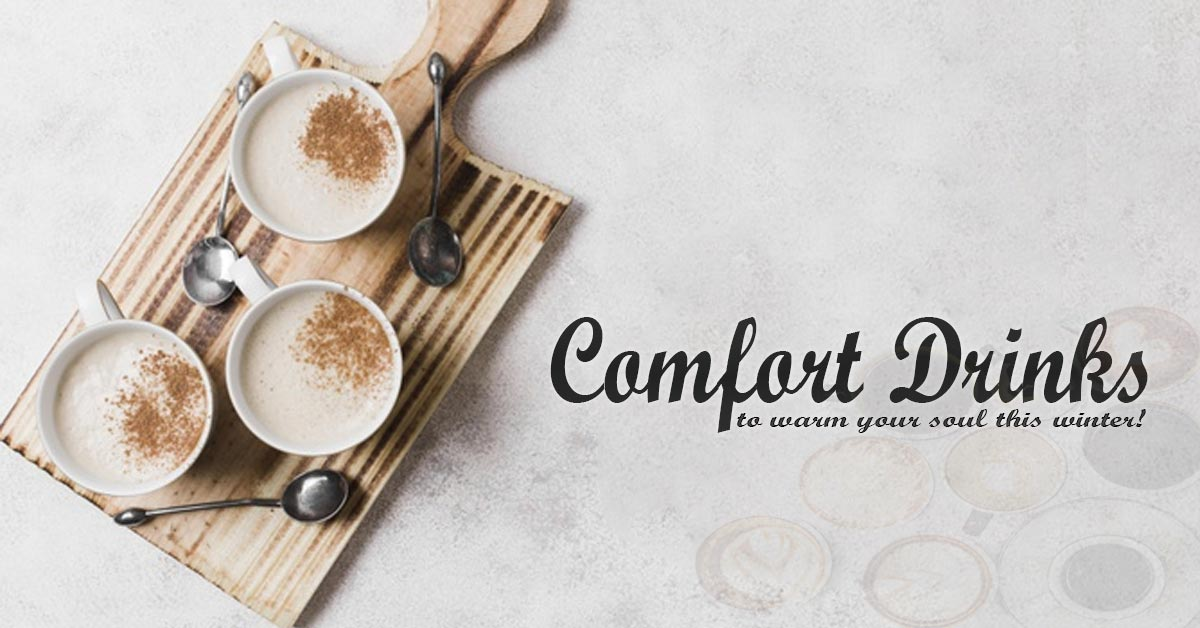 Comfort Drinks to Warm Your Soul This Winter