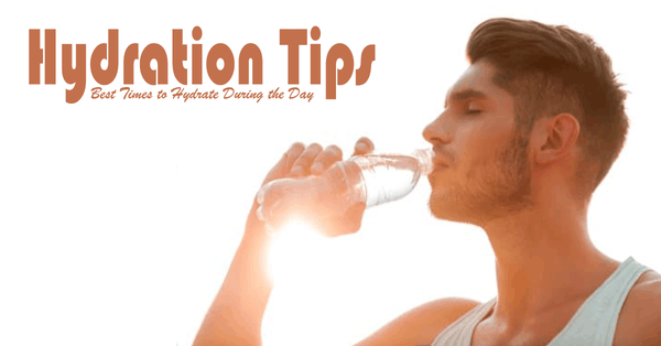 Best Times to Hydrate During the Day