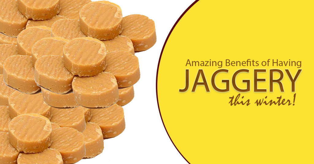 Amazing Benefits of Having Jaggery This Winter