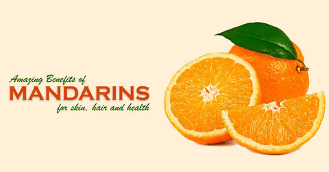 Benefits of Mandarins for Skin, Hair & Health