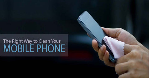 Way to Clean Your Mobile Phone