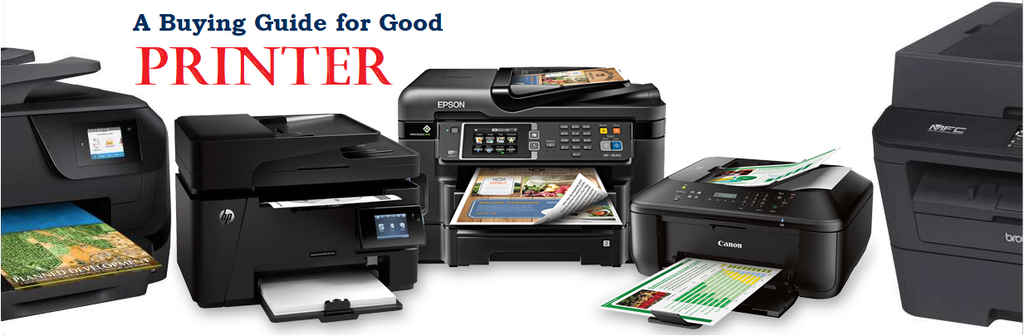 A Buying Guide for Good Printer