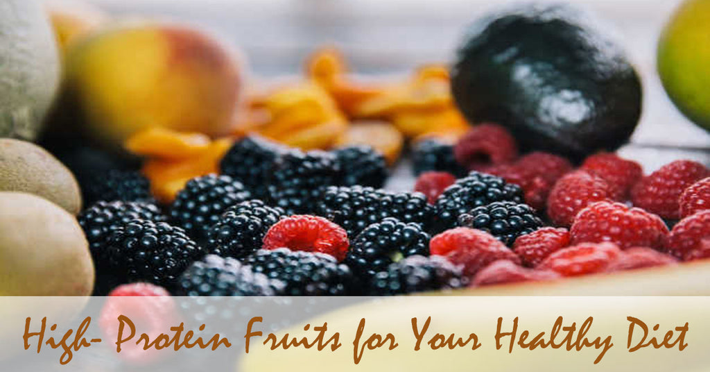 High- Protein Fruits for Your Healthy Diet