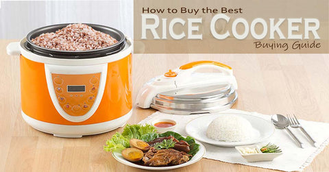 How to Buy the Best Rice Cooker-Buyer Guide
