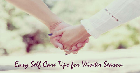 Self-Care Tips for the Winter Season
