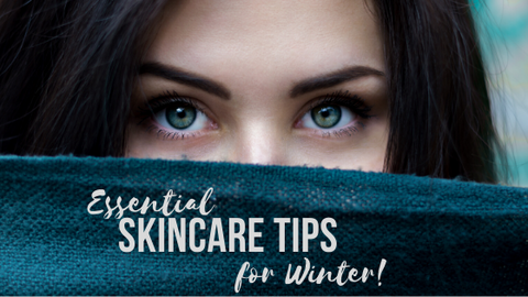 Skincare Tips for Winter