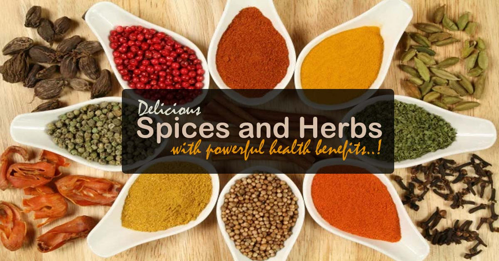 Delicious Spices and Herbs with Powerful Health Benefits