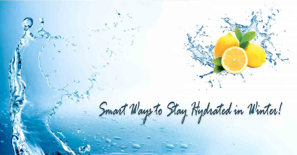 Smart Ways to stay Hydrated in Winter