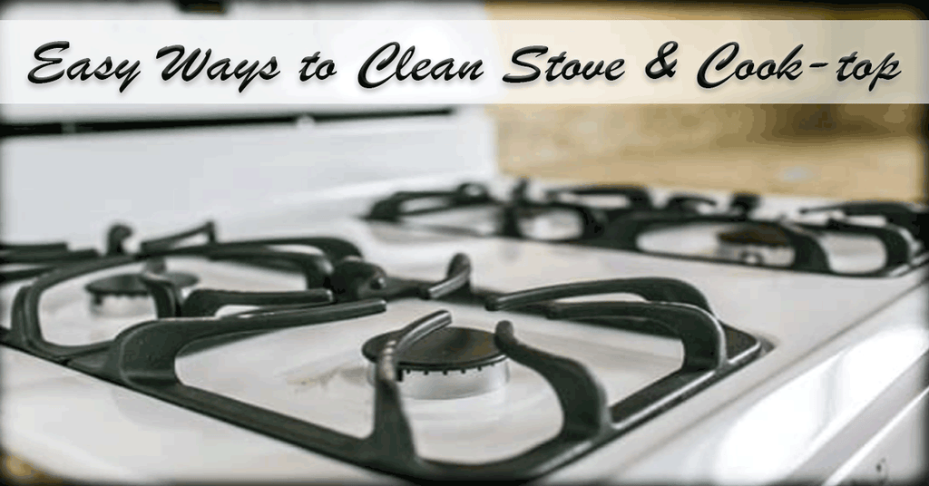 Easy Ways to Clean Stove & Cook-top