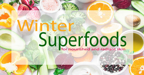 Winter Superfoods for Nourished and Radiant Skin