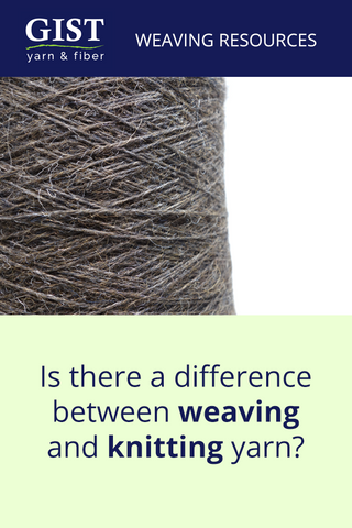 is there a difference between weaving and knitting yarn
