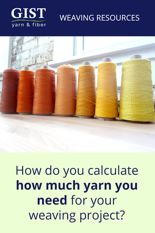 How much weaving yarn to I need?