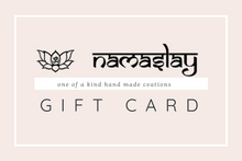 Load image into Gallery viewer, Namaslay Gift Card