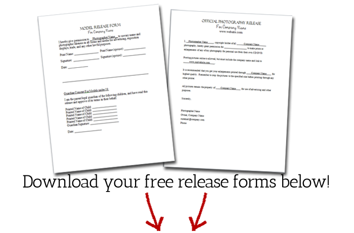 ... And Print Them Off! Download Your Release Forms