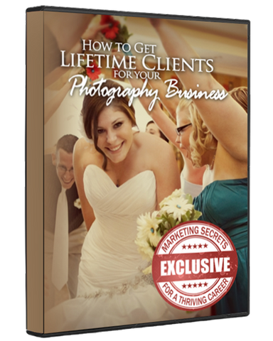How to Get Lifetime Clients for Your Photography Business