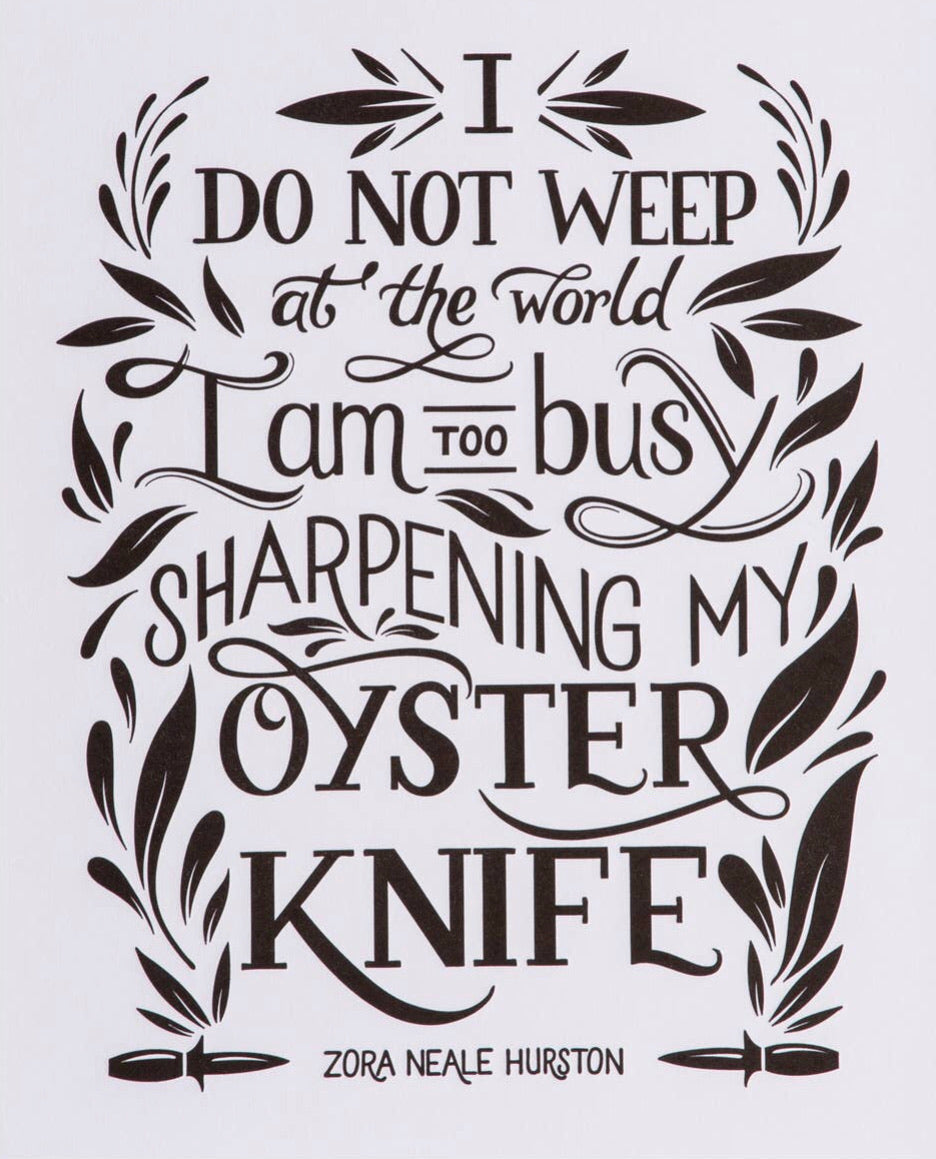 Zora Neale Hurston Oyster Knife Quote