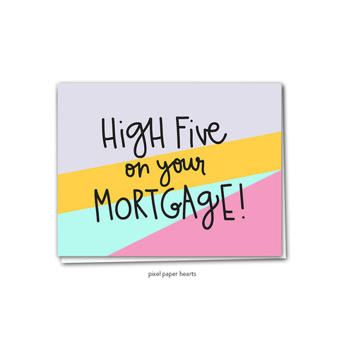 Mortgage High Five