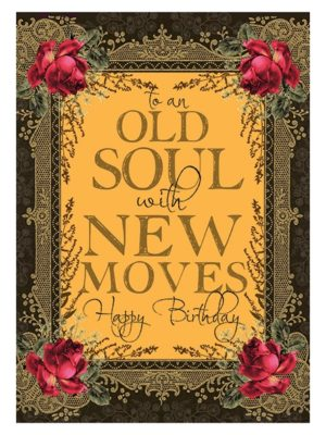 Old Soul New Moves