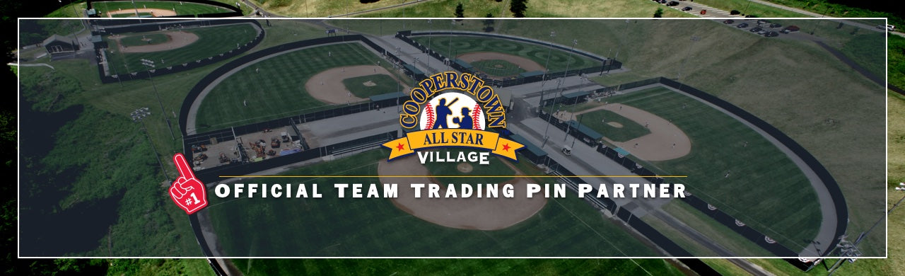 Cooperstown Baseball, Cooperstown All Star Village, Team Trading Pins, Pin Trading Tournament, First Place Collectibles